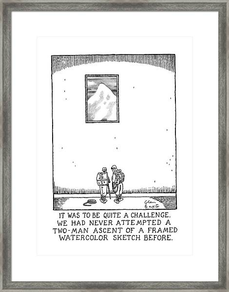 It Was To Be Quite A Challenge Framed Print