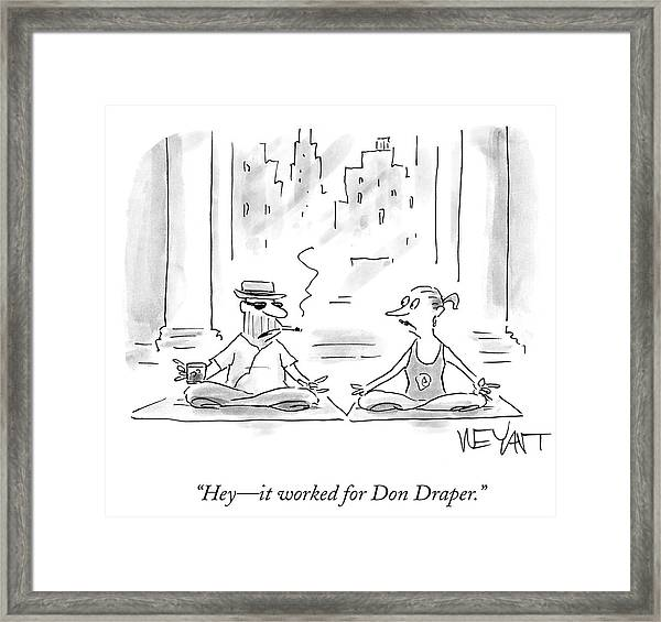 It Worked For Don Draper Framed Print