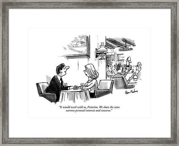 It Would Work Framed Print