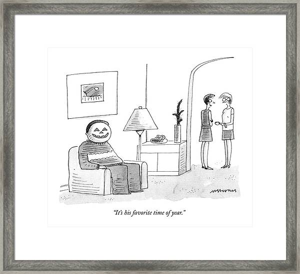 It's His Favorite Time Of Year Framed Print