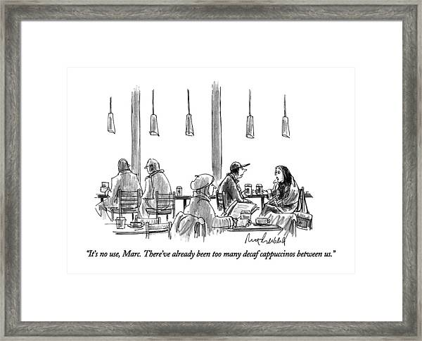 It's No Use Framed Print