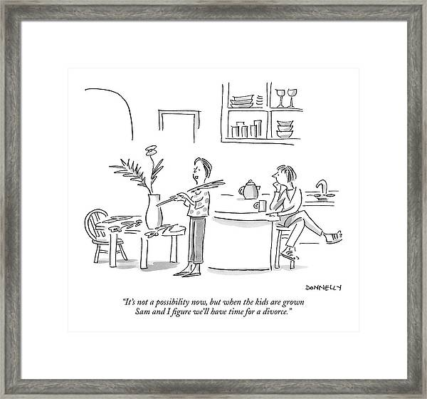 It's Not A Possibility Now Framed Print