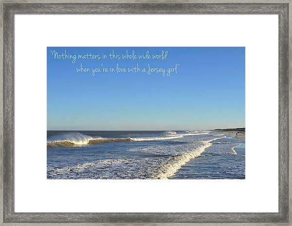 Jersey Girl Seaside Heights Quote Framed Print