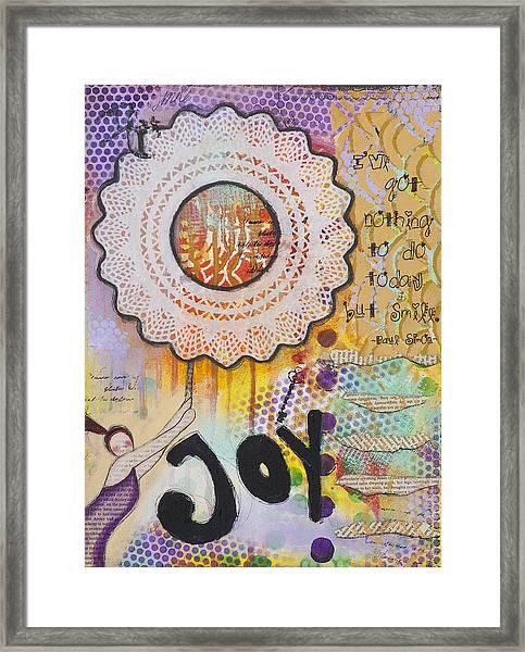 Joy And Smile Cheerful Inspirational Art Framed Print by Stanka Vukelic