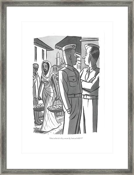 Just What Do They Mean By 'untouchable'? Framed Print