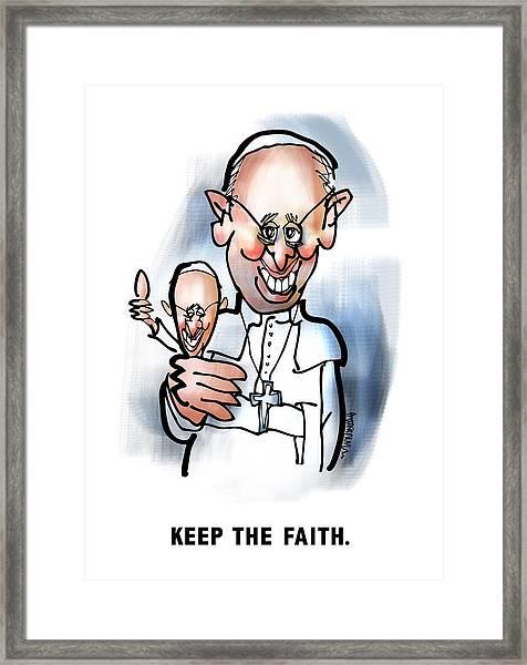 Keep The Faith Framed Print
