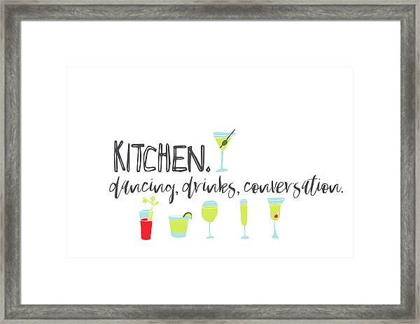 Kitchen. Dancing, Drinks, Convo Framed Print