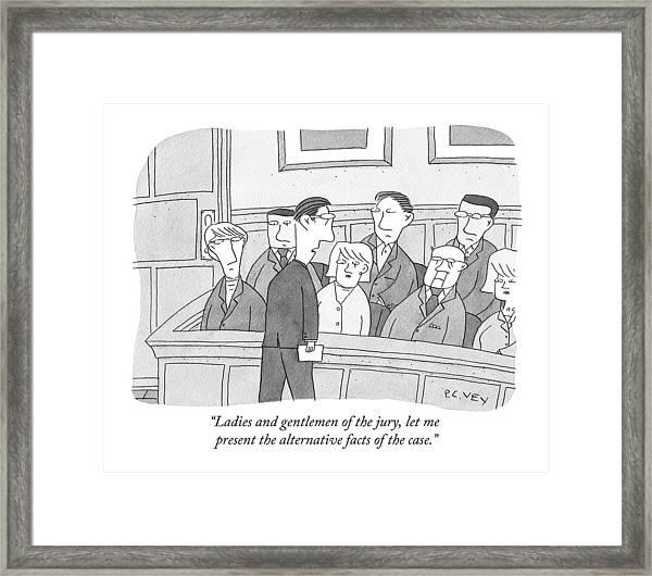 Ladies And Gentlemen Of The Jury Framed Print