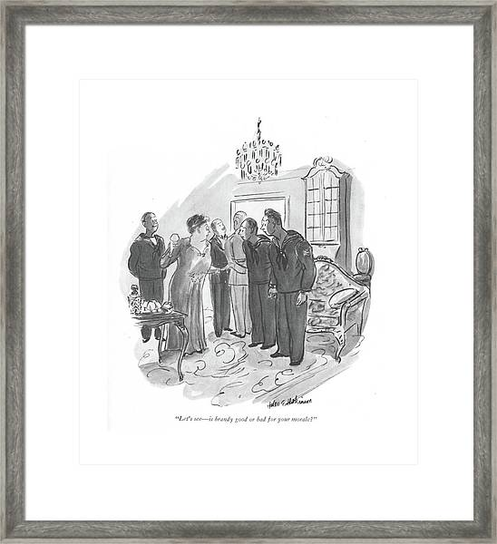 Let's See - Is Brandy Good Or Bad For Your Morale? Framed Print