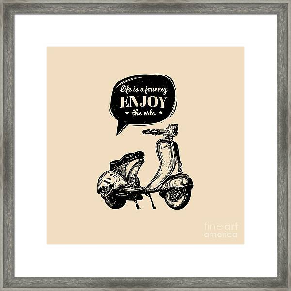 Life Is A Journey, Enjoy The Ride Framed Print