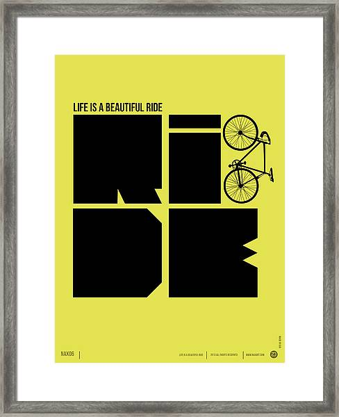 Life Is A Ride Poster Framed Print