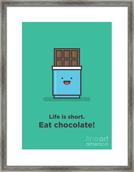 Life Is Short. Eat Chocolate Line Art Framed Print