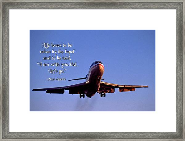 Life Loves To Be Taken By The Lapel Framed Print by Mike Flynn