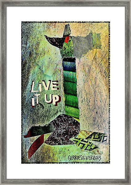 Live It Up Framed Print by Currie Silver