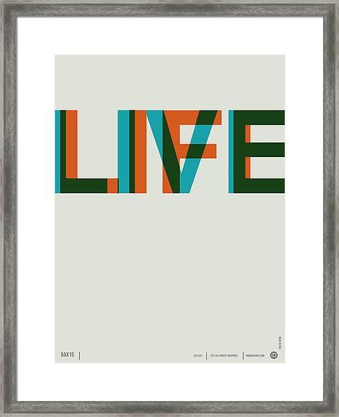 Live Life Poster 2 Framed Print