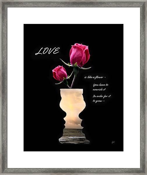 Love Is Like A Flower Framed Print