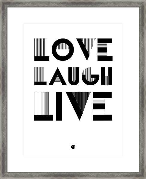 Love Laugh Live Poster 3 Framed Print