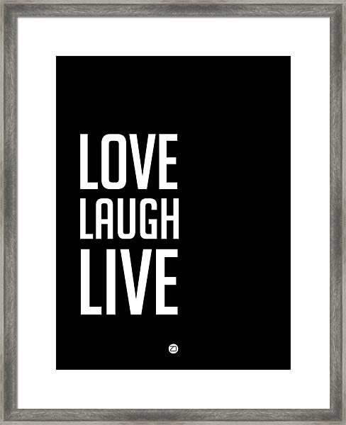Love Laugh Live Poster Black Framed Print