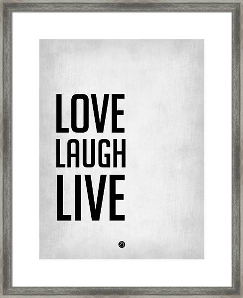 Love Laugh Live Poster Grey Framed Print