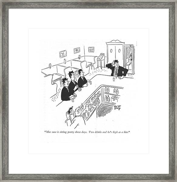 Mac Sure Is Sitting Pretty These Days. Two Drinks Framed Print