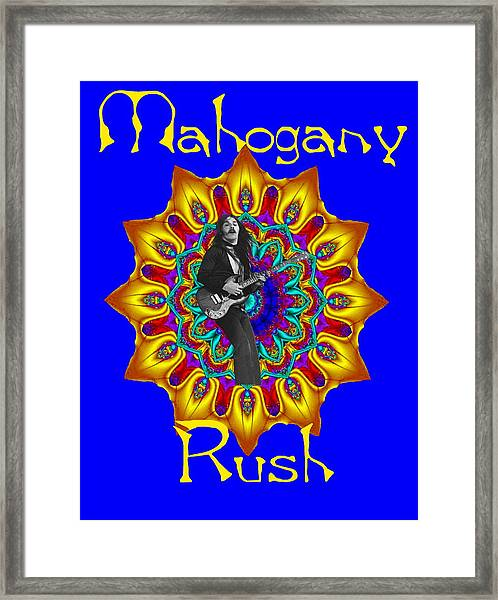Mahogany Rush Art 1 Framed Print
