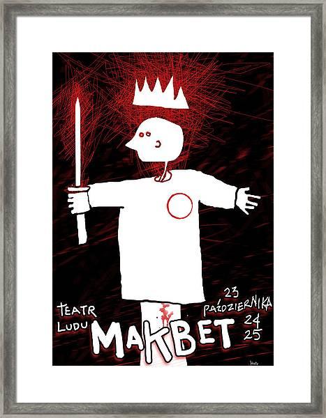 Makbet Framed Print