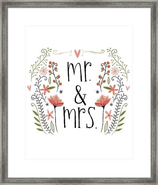 Mr. & Mrs Framed Print