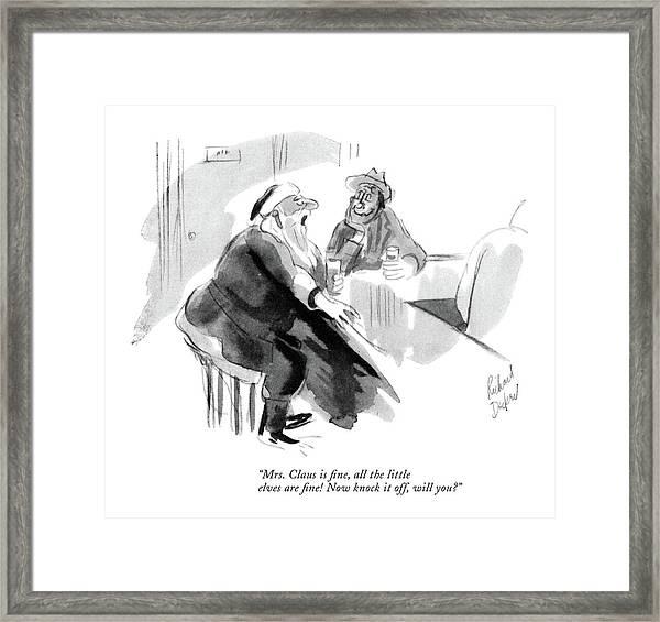 Mrs. Claus Is ?ne Framed Print