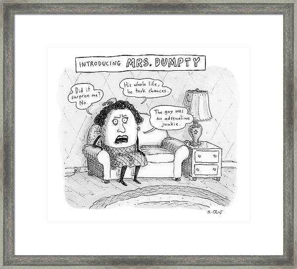 Mrs. Dumpty Sits On A Couch In Living Room Framed Print