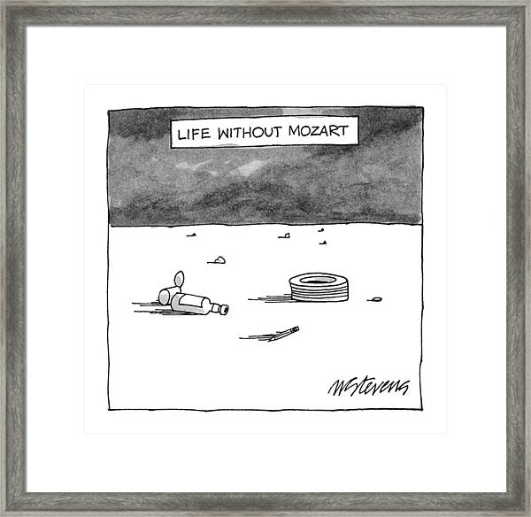 Life Without Mozart Framed Print