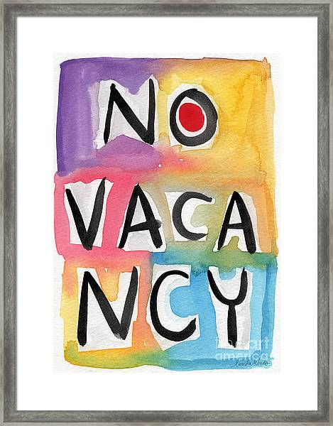 No Vacancy Framed Print