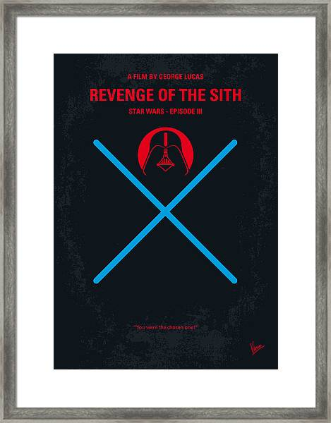 No225 My Star Wars Episode IIi Revenge Of The Sith Minimal Movie Poster Framed Print