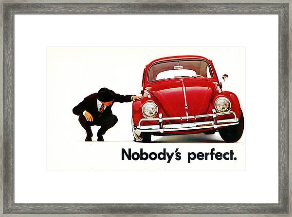 Nobodys Perfect - Volkswagen Beetle Ad Framed Print