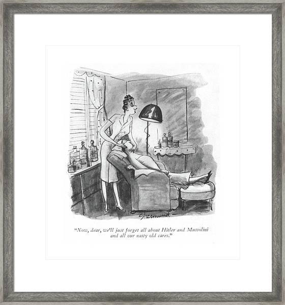 Now, Dear, We'll Just Forget All About Hitler Framed Print