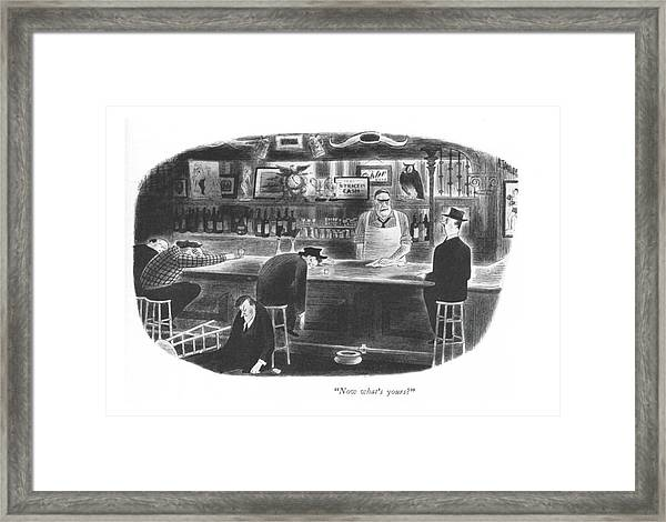 Now What's Yours? Framed Print
