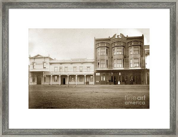 Old And New Salinas Hotel Was On West Market Street Circa 1885 Framed Print