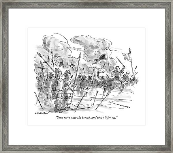 Once More Unto The Breach Framed Print
