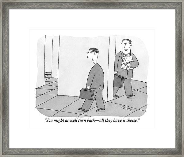 One Businessman Carrying A Block Of Cheese Says Framed Print