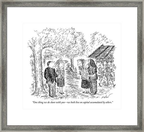 One Thing We Do Share With You - We Both Live Framed Print