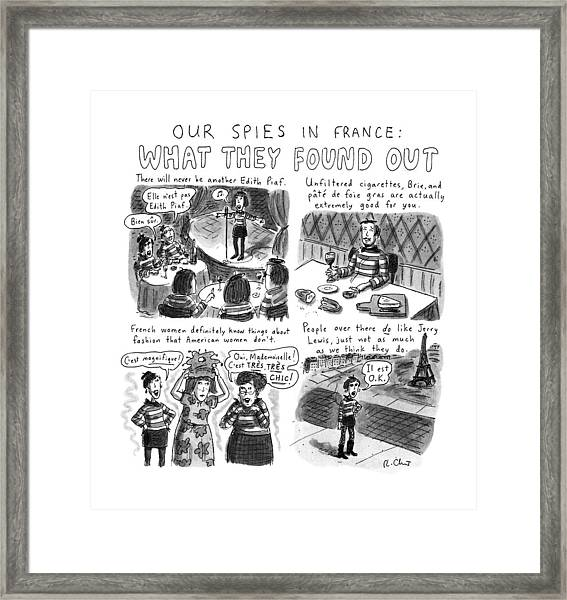 Our Spies In France:  What They Found Framed Print