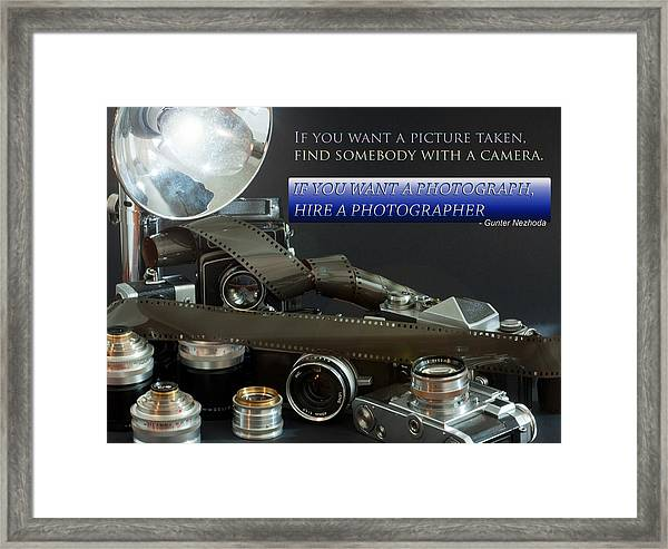 Photographer Quote Framed Print