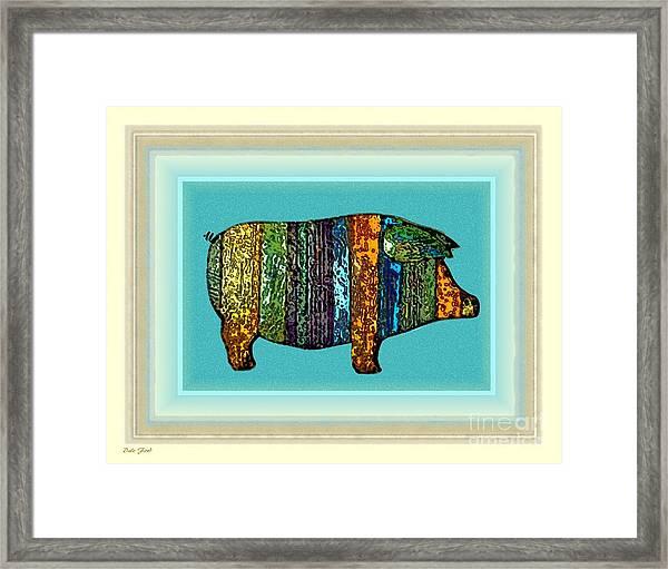 Pretty As A Pig-ture Framed Print