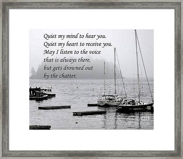 Quiet Me Framed Print