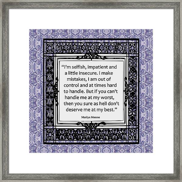 Quote - Marilyn Monroe Framed Print