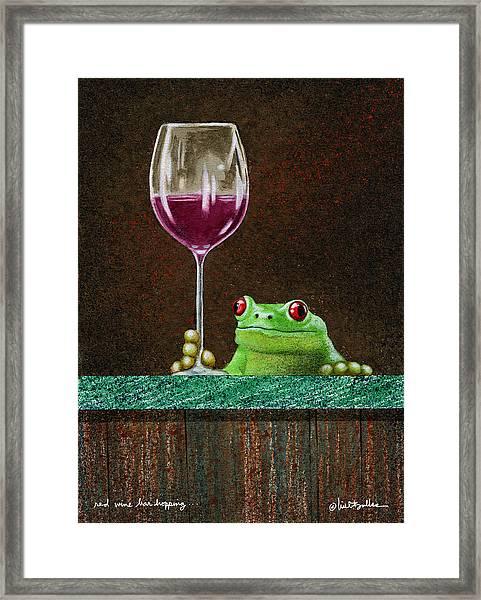 Red Wine Bar Hopping... Framed Print
