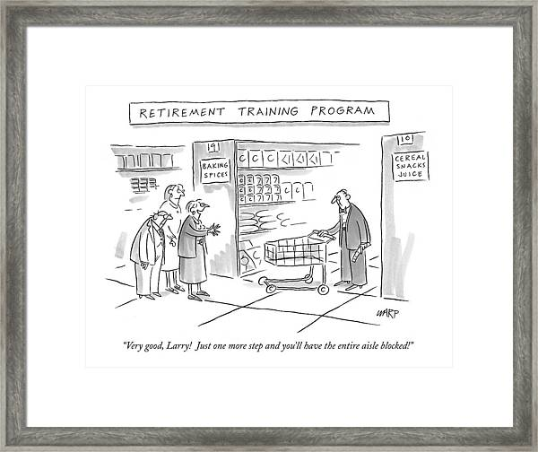 'retirement Training Program' Very Good Framed Print