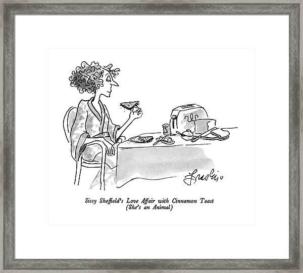 Sissy Sheffield's Love Affair With Cinnamon Toast Framed Print