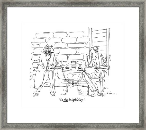 So This Is In?delity Framed Print