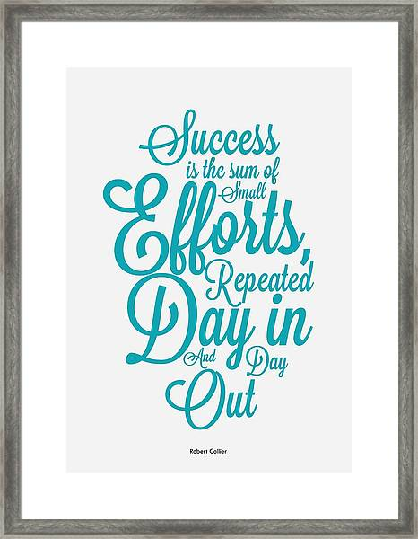 Success Inspirational Quotes Poster Framed Print