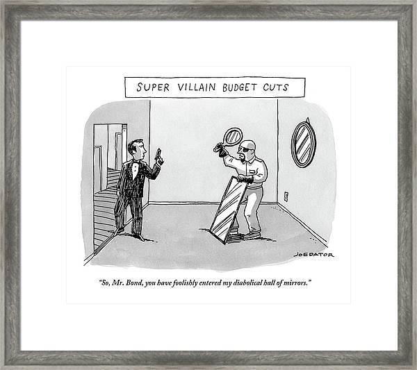 Super Villain Budget Cuts Framed Print